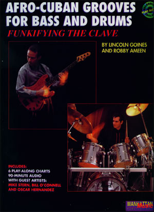 Afro-Cuban Grooves For Bass And Drums