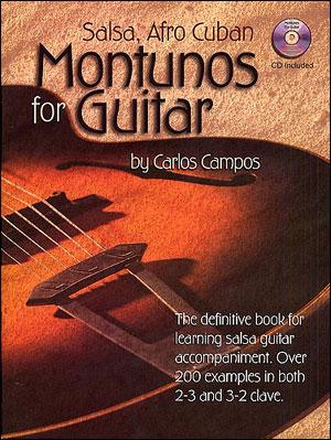 Salsa, Afro-Cuban Montunos For Guitar
