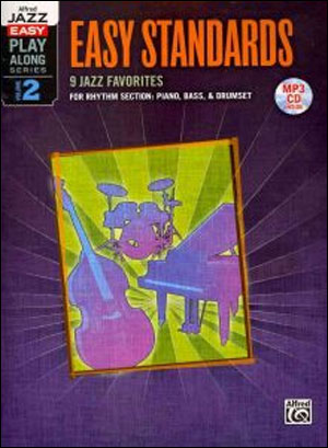 Alfred Jazz Easy Play-Along Series Vol. 2: Easy Standards for Rhythm Section