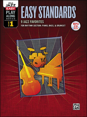 Alfred Jazz Easy Play-Along Series Vol. 1: Easy Standards for Rhythm Section