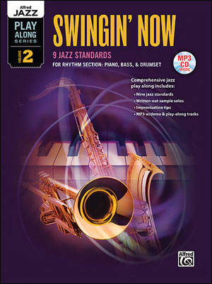 Alfred Jazz Play-Along Series, Vol. 2 - Swingin' Now for RHYTHM SECTION