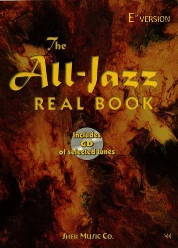 The All Jazz Real Book - E Flat Version
