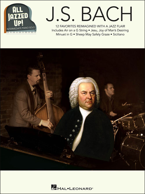 All Jazzed Up! - J.S. Bach