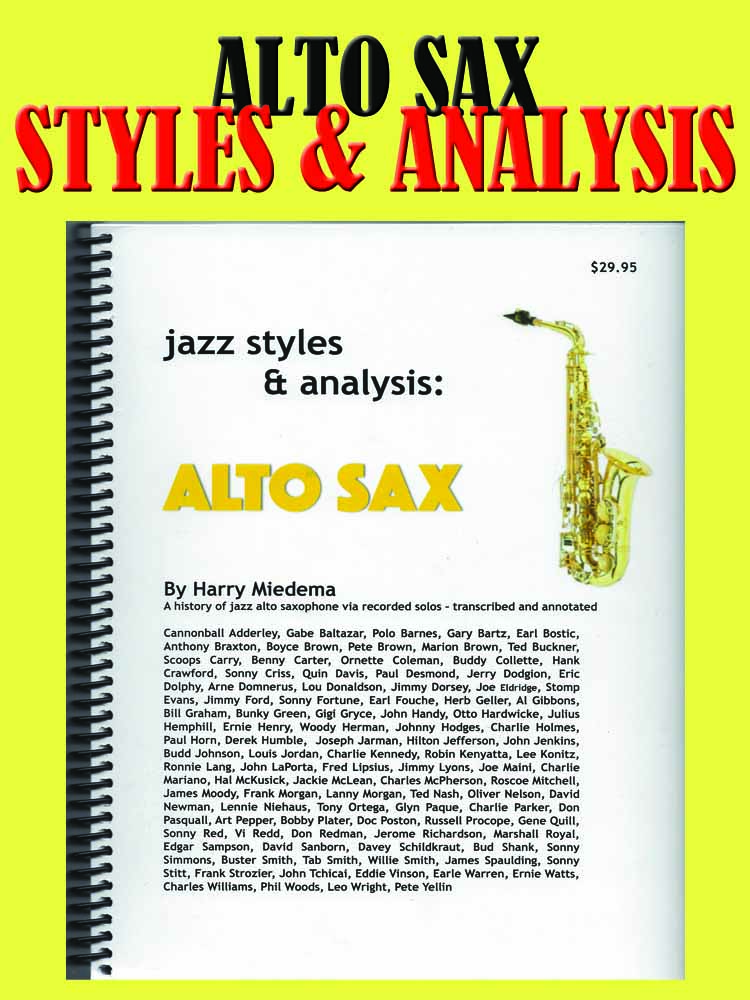 Alto Sax Styles and Analysis
