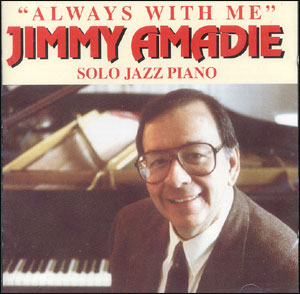Jimmy Amadie - Always With Me - CD