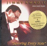 Jimmy Amadie - <i>Savoring Every Note</i> - Solo Piano CD