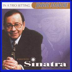 Jimmy Amadie Trio -<i> A Salute To Sinatra</i> CD