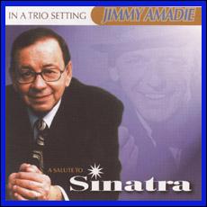 Jimmy Amadie Trio -<i> A Salute To Sinatra</i> CD