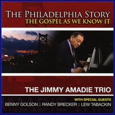 Jimmy Amadie Trio -<i>The Philadelphia Story</i> - CD