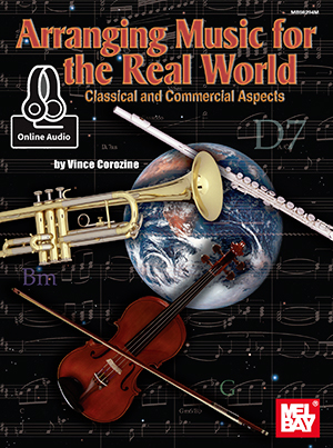 Arranging Music for the Real World - Classical and Commercial Aspects
