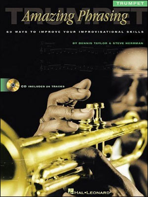 Amazing Phrasing Series for Trumpet