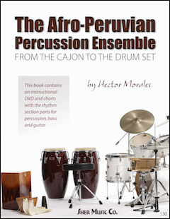 Afro-Peruvian Percussion Ensemble: From the Cajon to the Drum Set - Book/DVD