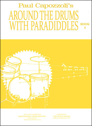 Around The Drums With Paradiddles Book 4