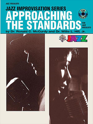 Approaching The Standards Volume 1 for Vocal