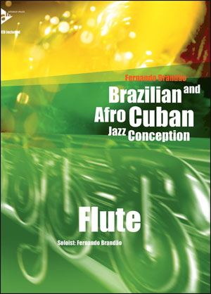 Brazilian and Afro-Cuban Jazz Conception - Flute