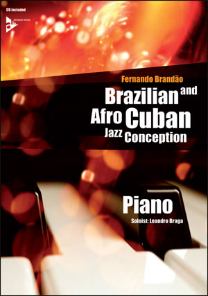 Brazilian and Afro-Cuban Jazz Conception - Piano