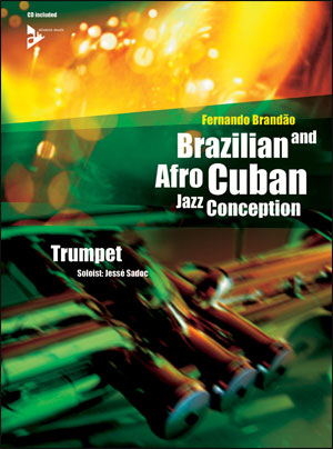 Brazilian and Afro-Cuban Jazz Conception - Trumpet