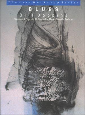 The Jazz Workshop Series, Vol. 2: Blues - Standards & Originals