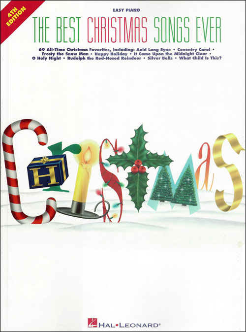 The Best Christmas Songs Ever - 4th Edition