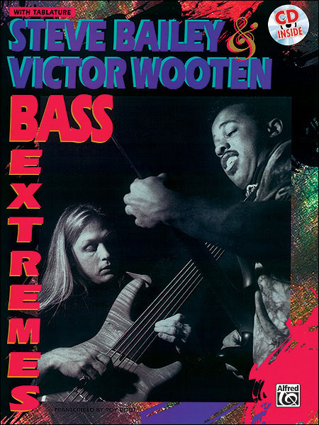 STEVE BAILEY & VICTOR WOOTEN - BASS EXTREMES