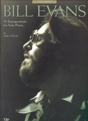 Bill Evans - 19 Arrangements For Solo Piano