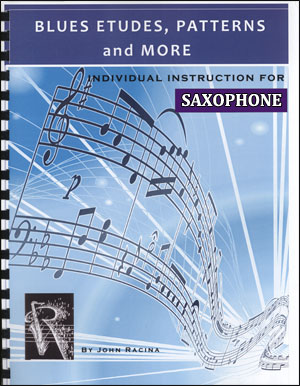 Blues Etudes, Patterns and More - Saxophone