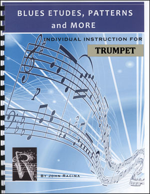 Blues Etudes, Patterns and More - Trumpet