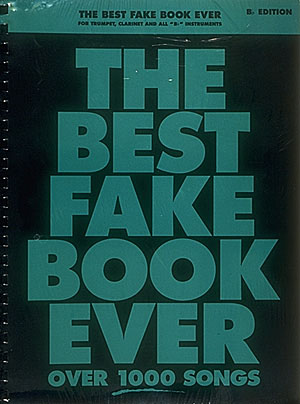 THE BEST FAKE BOOK EVER - B FLAT