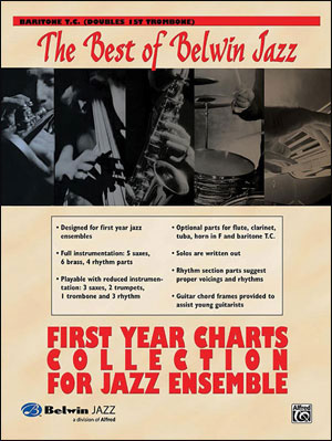 Best of Belwin Jazz: First Year Charts Collection for Jazz Ensemble - Baritone T.C. (Doubles 1st Tro