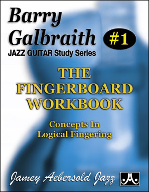 Barry Galbraith - The Fingerboard Workbook
