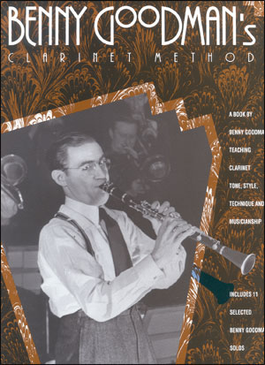 Benny Goodman Clarinet Method