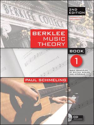 Berklee Music Theory - Book 1 - Basic Principles of Rhythm, Scales and Intervals (2nd Edition)