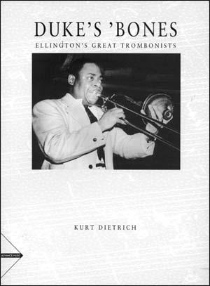 Duke's Bones - Ellington's Great Trombonists