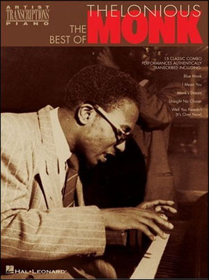 The Best Of Thelonious Monk  - 15 Transcribed Solos