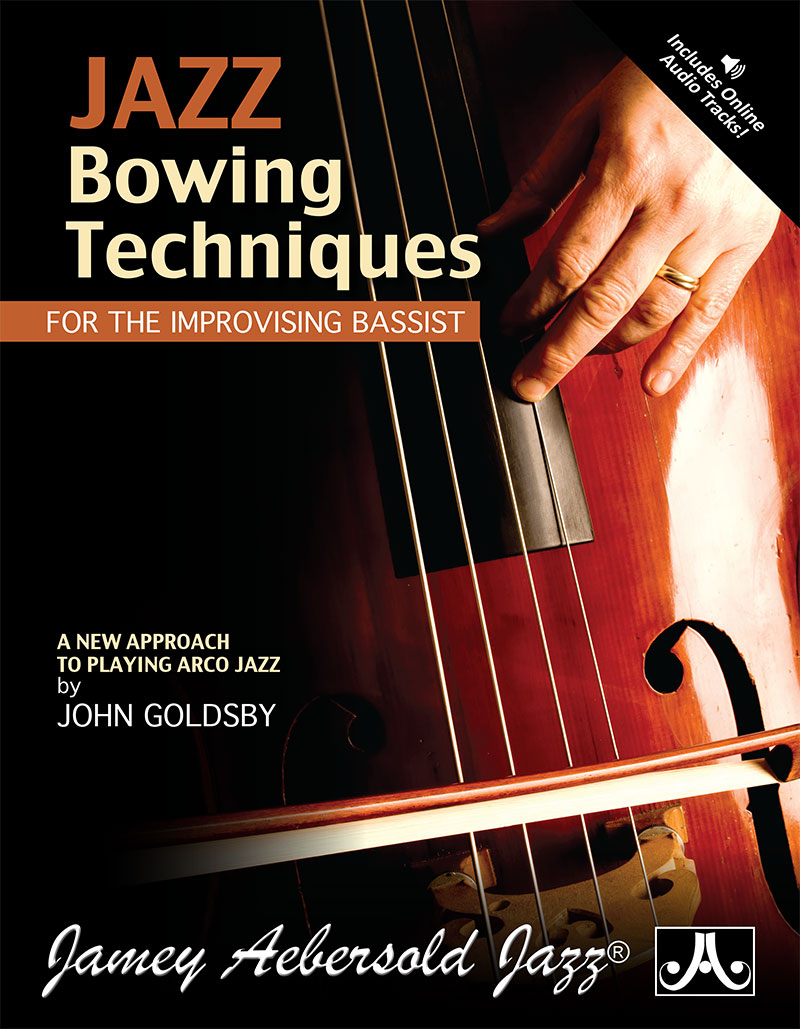 Jazz Bowing Techniques For The Improvising Bassist - Book/Audio