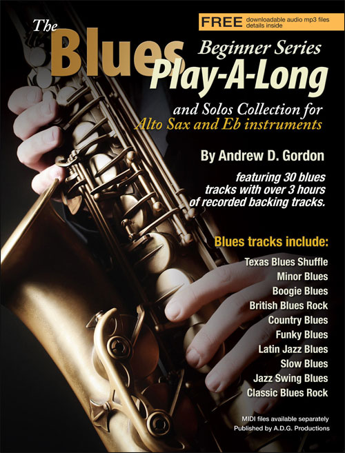 The Blues Play-A-Long and Solos Collection for Eb Alto Sax - Beginner Series