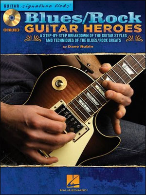 Blues/Rock Guitar Heroes