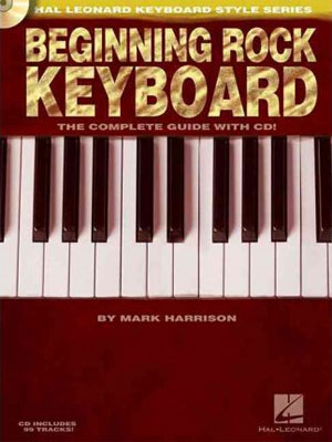 BEGINNING ROCK KEYBOARD - Hal Leonard Keyboard Style Series