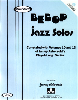Bebop Jazz Solos for C Instruments