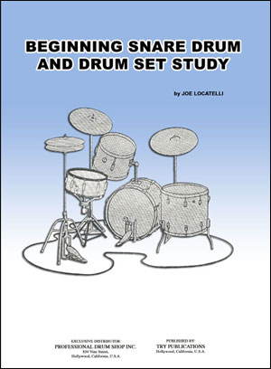 Beginning Snare Drum and Drum Set Study