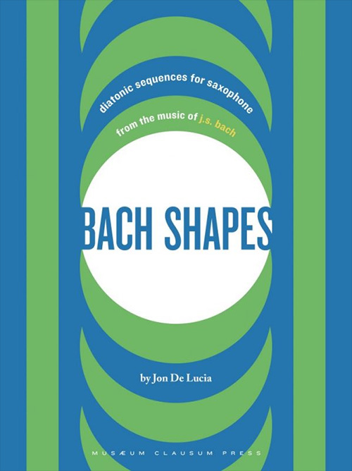 BACH SHAPES - Sequences for Saxophone