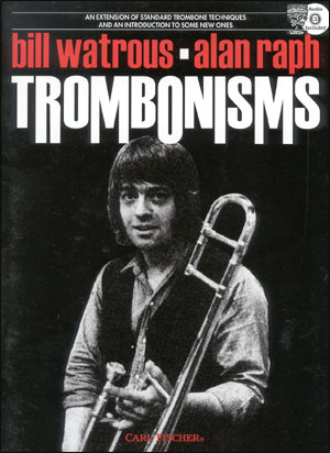 Trombonisms - By Bill Watrous & Alan Ralph