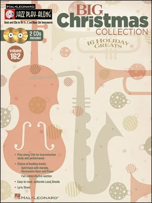 Big Christmas Collection - Hal Leonard Jazz Play-Along Volume 162