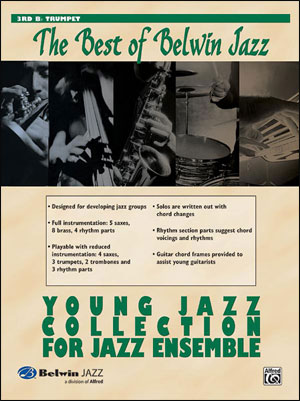 Best of Belwin Jazz: Young Jazz Collection for Jazz Ensemble - 3rd B-Flat Trumpet