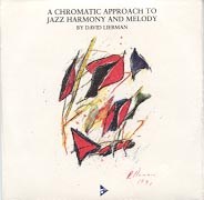 A Chromatic Approach To Jazz Harmony And Melody CD Only