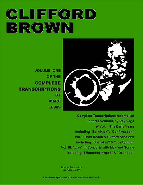 Clifford Brown Transcriptions Vol. 1<br>The Early Years