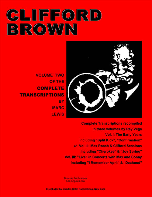 Clifford Brown Transcriptions Vol. 2<br>Max Roach Studio Sessions
