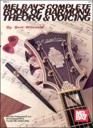 Mel Bay's Complete Book of Harmony, Theory & Voicing For Guitar