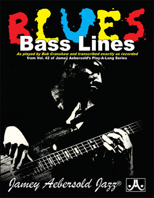 Bob Cranshaw Bass Lines From Volume 42 Play-A-Long - NOW WITH CD!