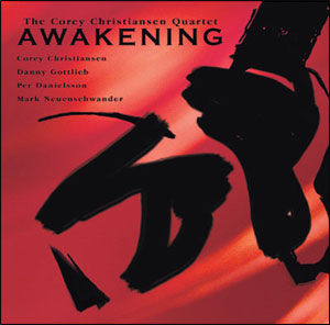 The Corey Christiansen Quartet - Awakening CD